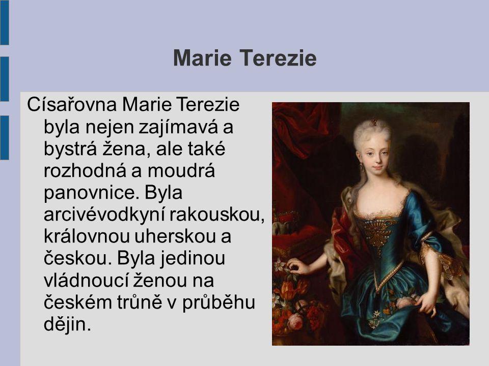 Josef II.Josef II. byl jedním ze dvou synů Marie Terezie.