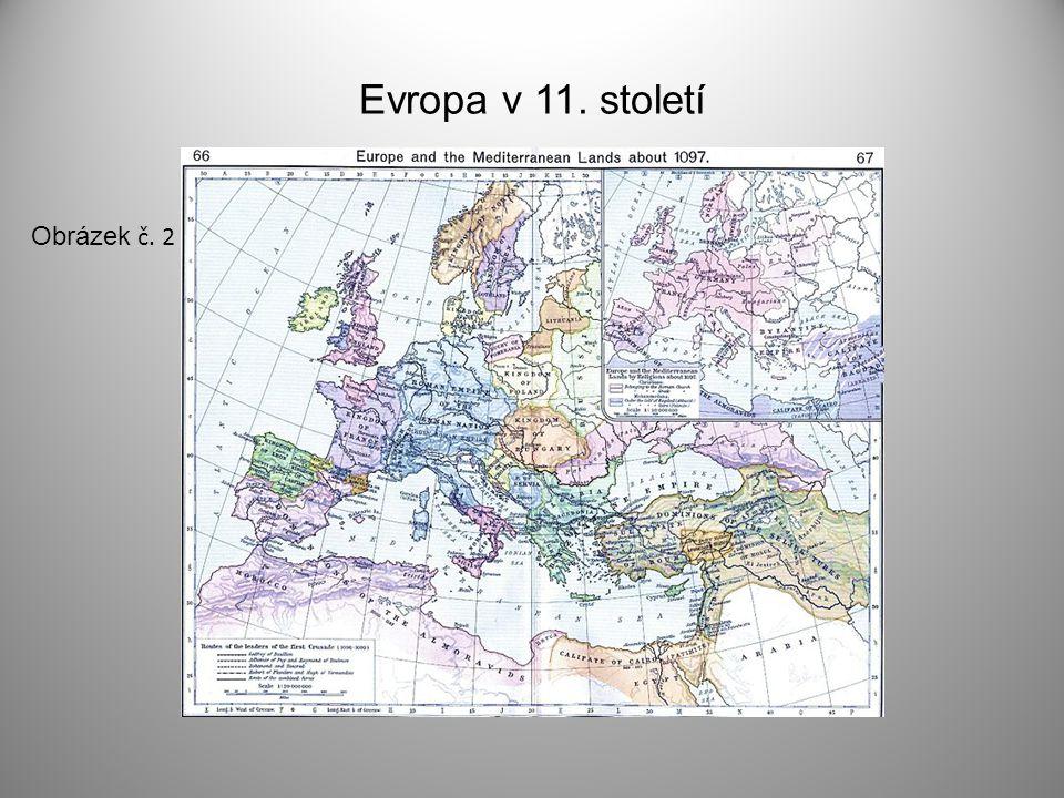 Evropa v 11. století Obrázek č. 2