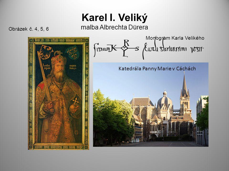 Karel I.Veliký malba Albrechta Dürera Obrázek č.