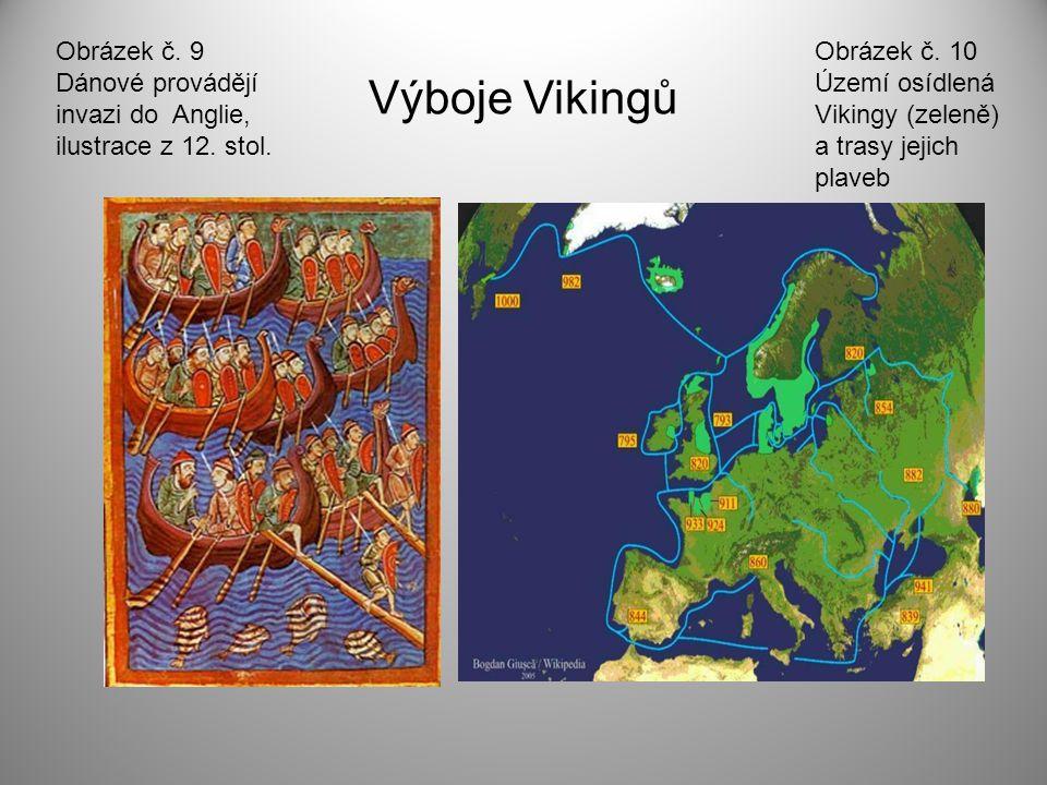 Výboje Vikingů Obrázek č.9 Dánové provádějí invazi do Anglie, ilustrace z 12.