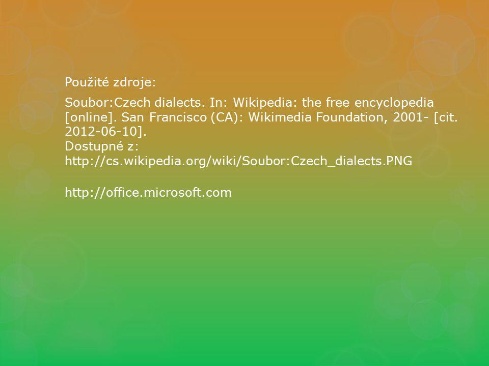 Použité zdroje: Soubor:Czech dialects. In: Wikipedia: the free encyclopedia [online]. San Francisco (CA): Wikimedia Foundation, 2001- [cit. 2012-06-10