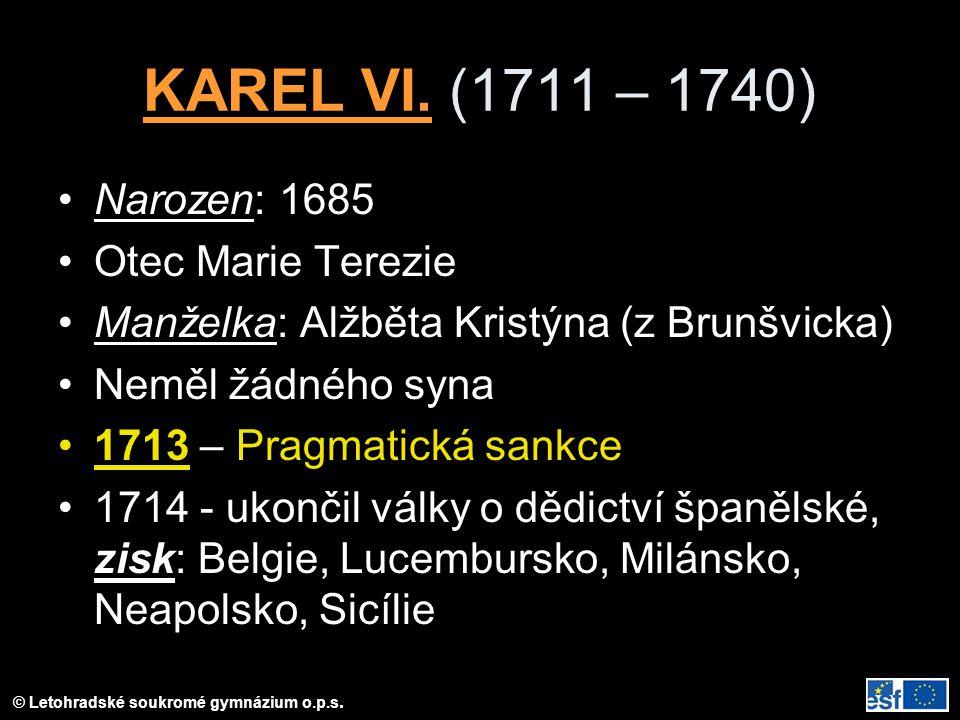 © Letohradské soukromé gymnázium o.p.s.KAREL VI.