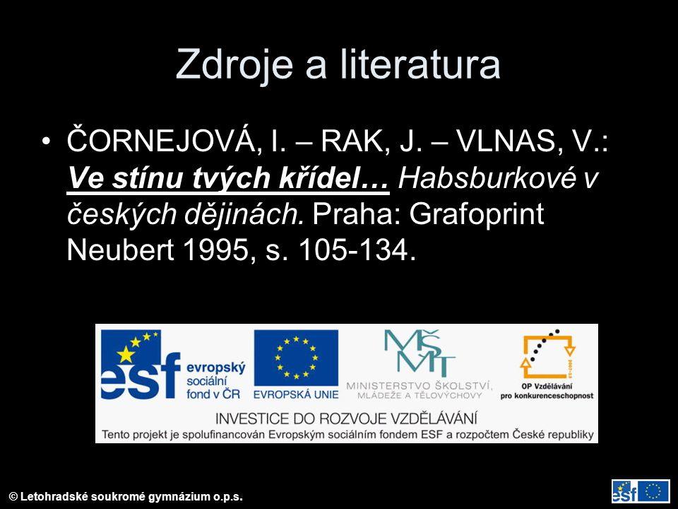 Zdroje a literatura ČORNEJOVÁ, I.– RAK, J.