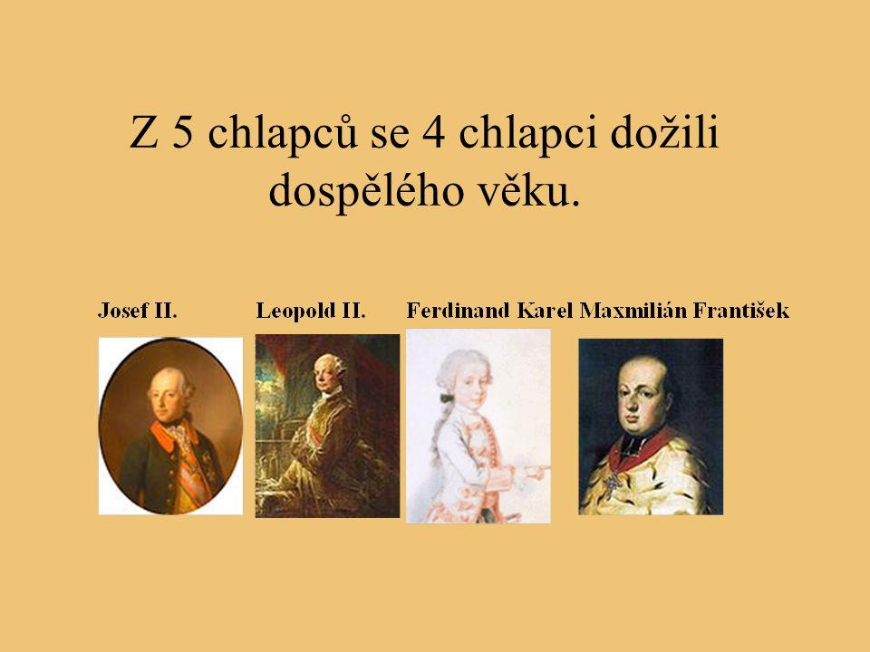 Nejslavnější je Marie Antonie, která si vzala francouzského krále Ludvíka XVI. Byli spolu popraveni.