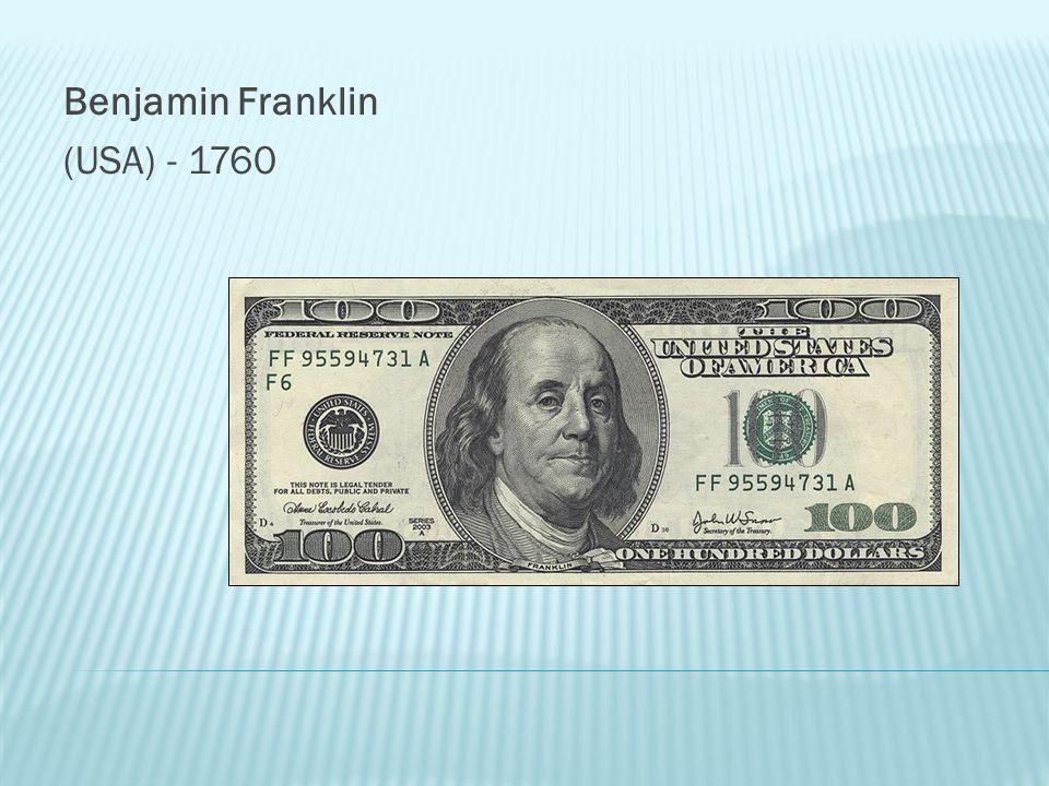 Benjamin Franklin (USA) - 1760