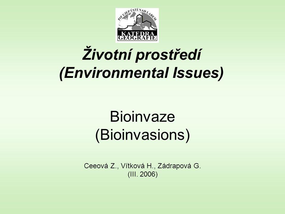 Klíčová slova (Key words) biogeografiebiogeography bioinvazebioinvasions ekosystémyecosystems vlivyinfluences / impacts Česká republikaCzech Republic