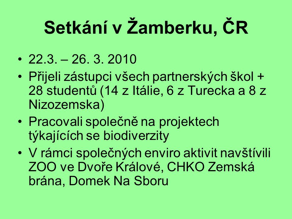 Setkání v Žamberku, ČR 22.3. – 26. 3.