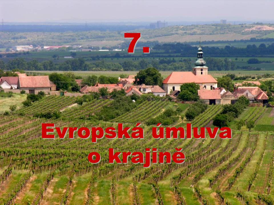 7. Evropská úmluva o krajině