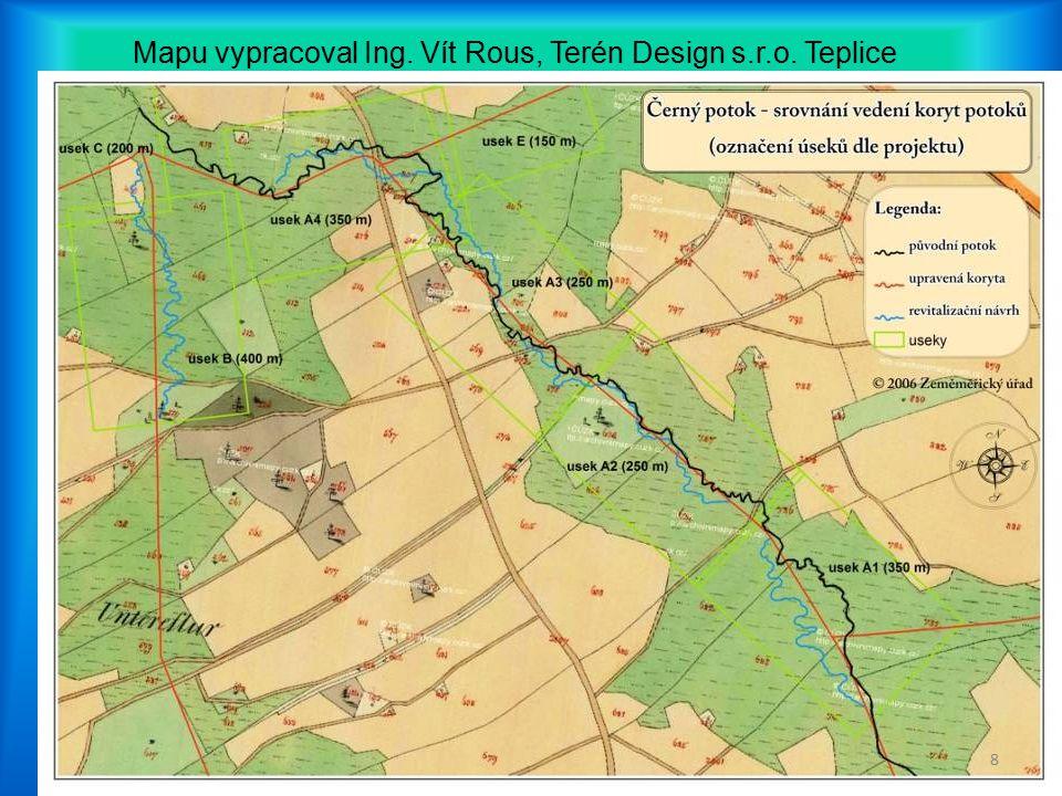 Mapu vypracoval Ing. Vít Rous, Terén Design s.r.o. Teplice 8