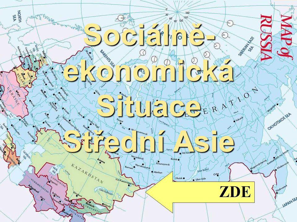 Sociálně- ekonomická Situace Střední Asie