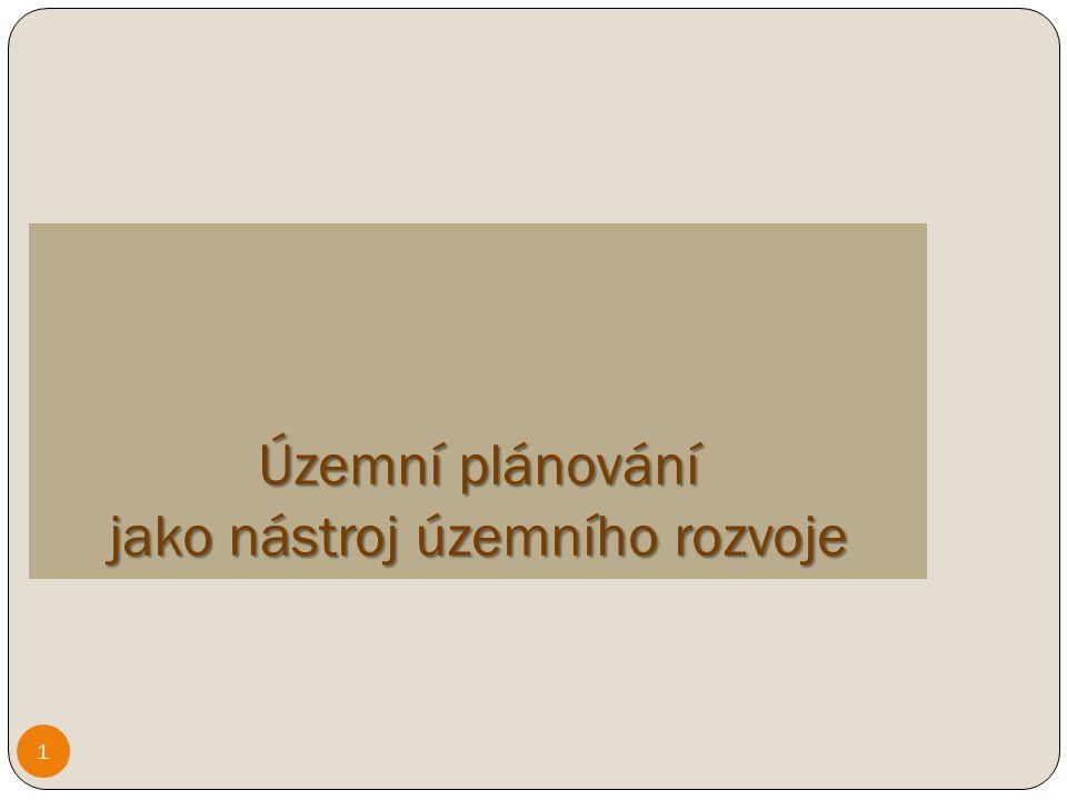 Právní rámec územního plánování z.č.
