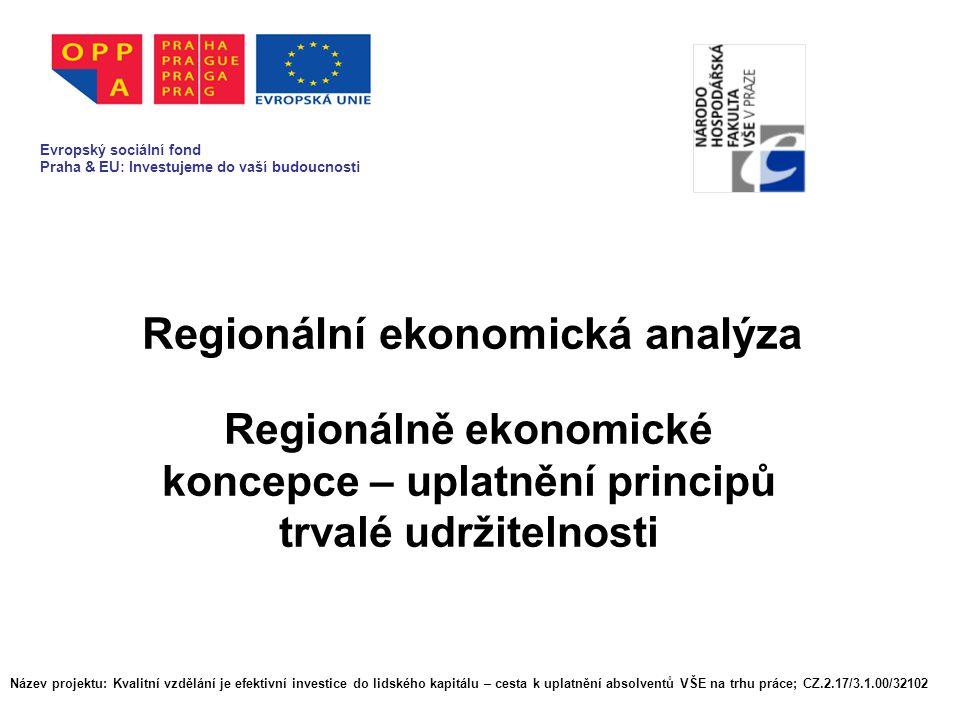 Regionální vývoj ▪ Regionální koncepce - možnosti přímého ovlivňování struktur ▪ Územní vývoj v soukromém sektoru ▪ Soustřeďování informací ▪ Divergenční trendy v ekonomické výkonnosti - silně urbanizované a venkovské regiony.