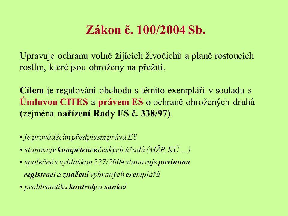 Zákon č.100/2004 Sb.