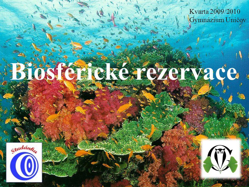 Biosférické rezervace Kvarta 2009/2010 Gymnázium Uničov