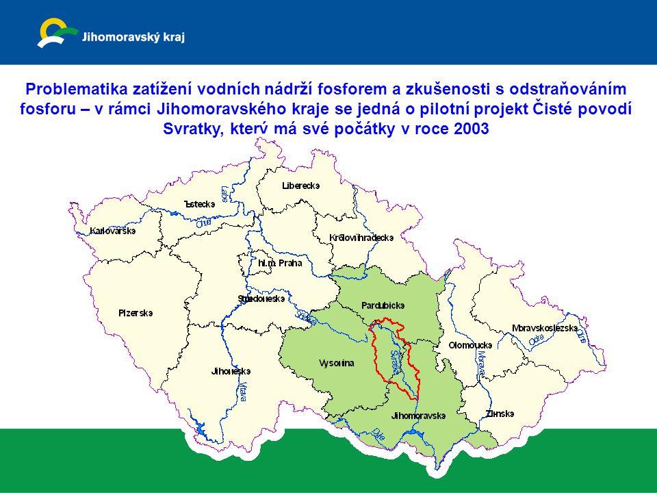 Problematika zatížení vodních nádrží fosforem a zkušenosti s odstraňováním fosforu – v rámci Jihomoravského kraje se jedná o pilotní projekt Čisté povodí Svratky, který má své počátky v roce 2003