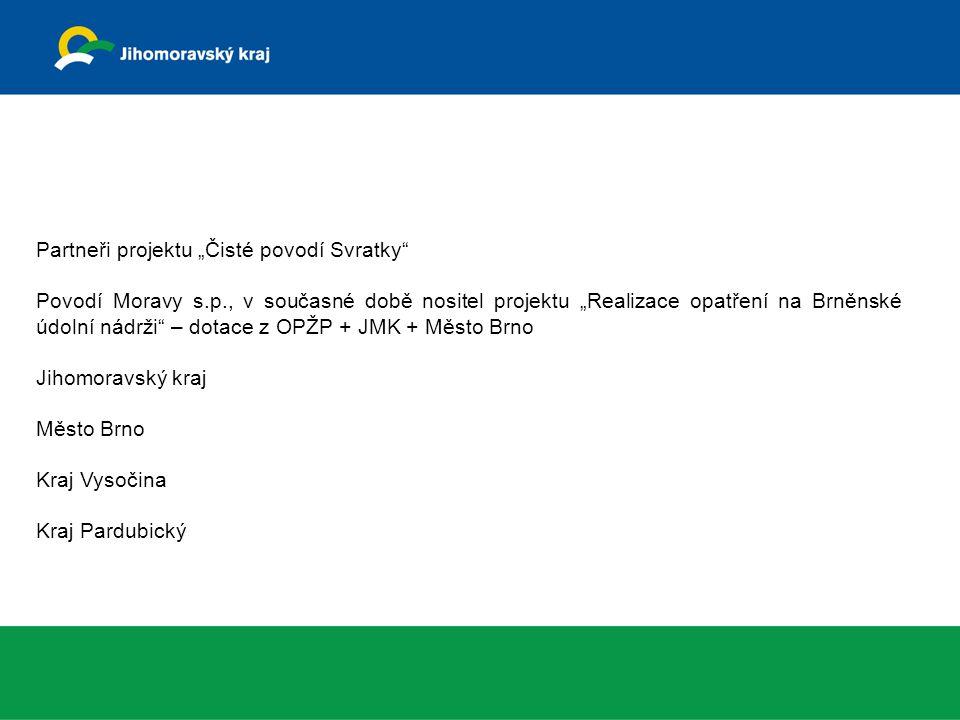 """Partneři projektu """"Čisté povodí Svratky"""" Povodí Moravy s.p., v současné době nositel projektu """"Realizace opatření na Brněnské údolní nádrži"""" – dotace"""