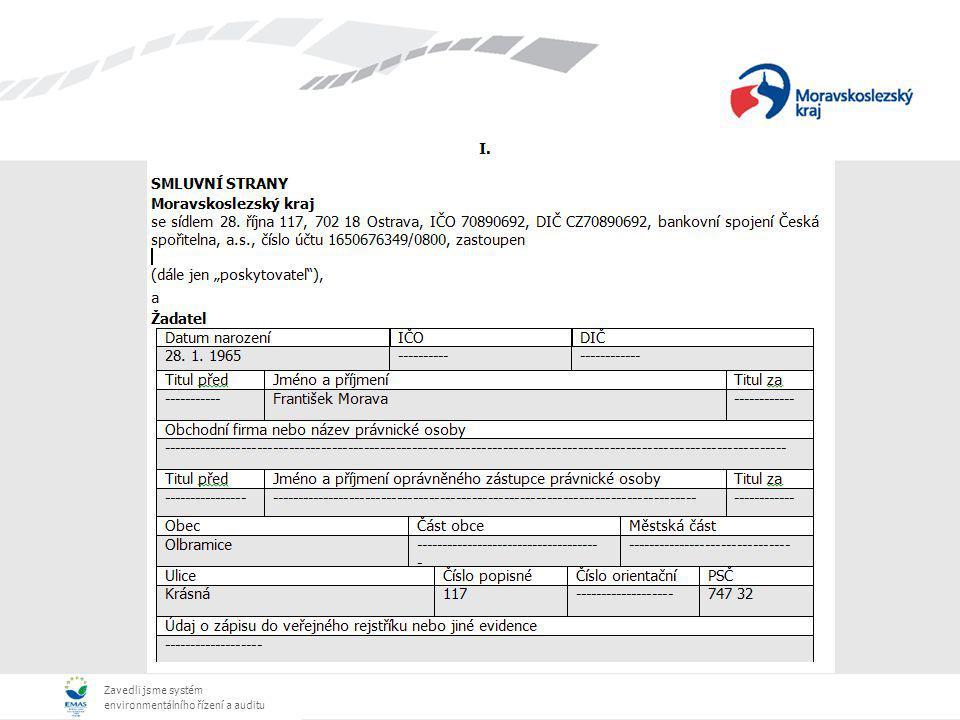 Zavedli jsme systém environmentálního řízení a auditu