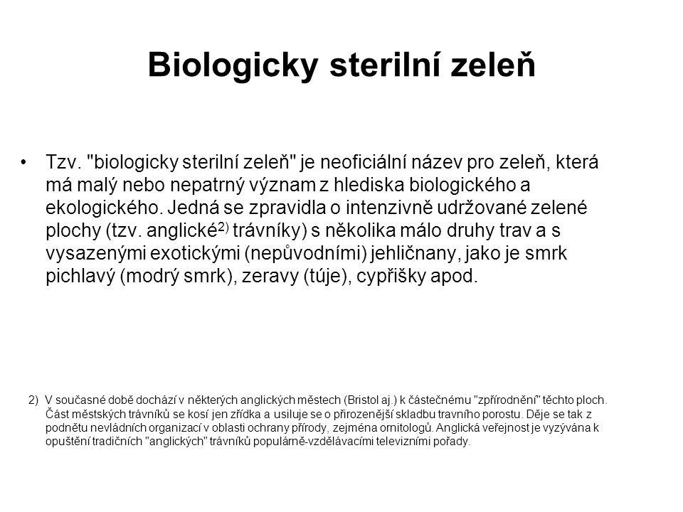 Biologicky sterilní zeleň Tzv.