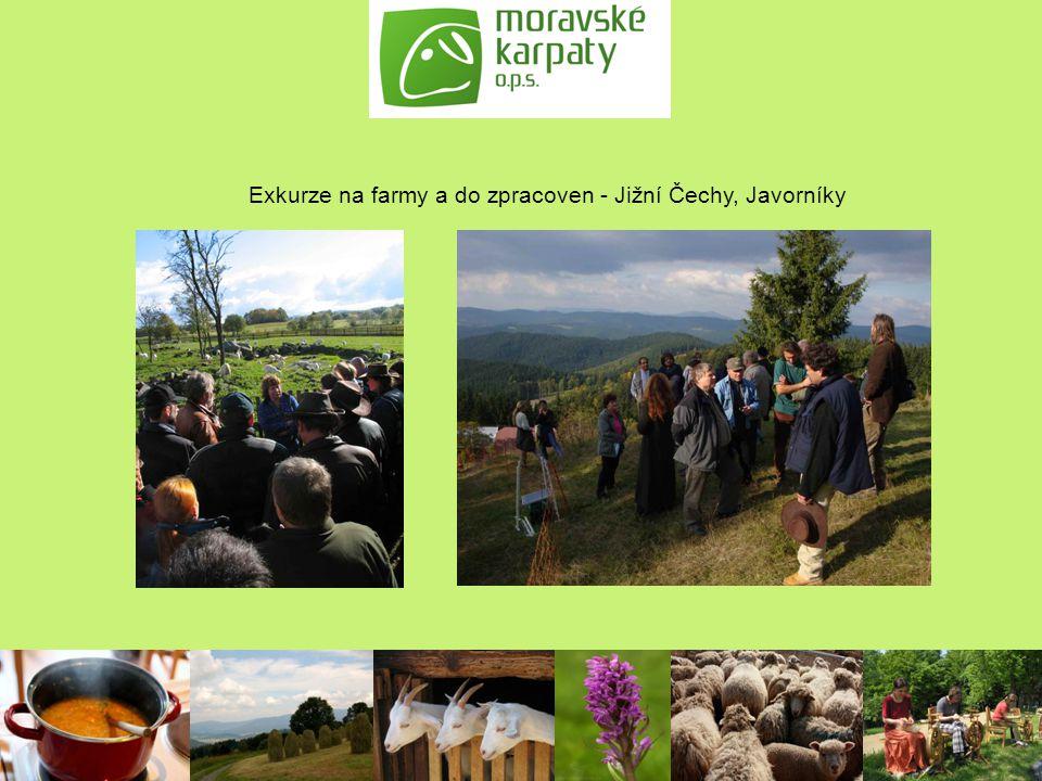 Exkurze na farmy a do zpracoven - Jižní Čechy, Javorníky