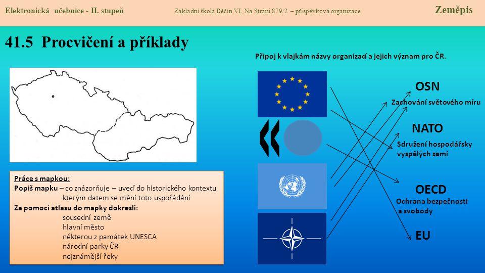 Připoj k vlajkám názvy organizací a jejich význam pro ČR.
