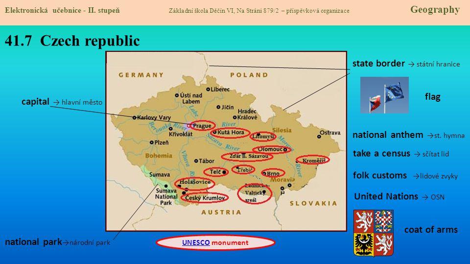 41.7 Czech republic United Nations → OSN Elektronická učebnice - II. stupeň Základní škola Děčín VI, Na Stráni 879/2 – příspěvková organizace Geograph
