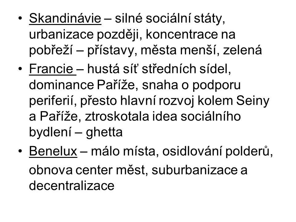 Skandinávie – silné sociální státy, urbanizace později, koncentrace na pobřeží – přístavy, města menší, zelená Francie – hustá síť středních sídel, do