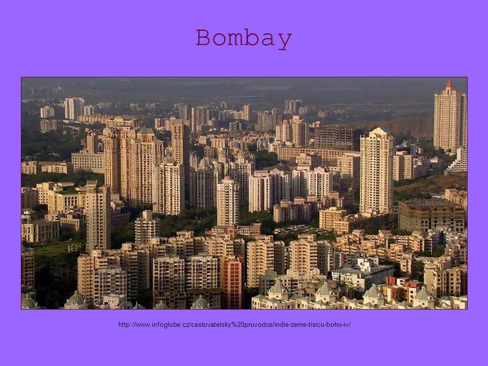 Bombay http://www.infoglobe.cz/cestovatelsky%20pruvodce/indie-zeme-tisicu-bohu-iv/