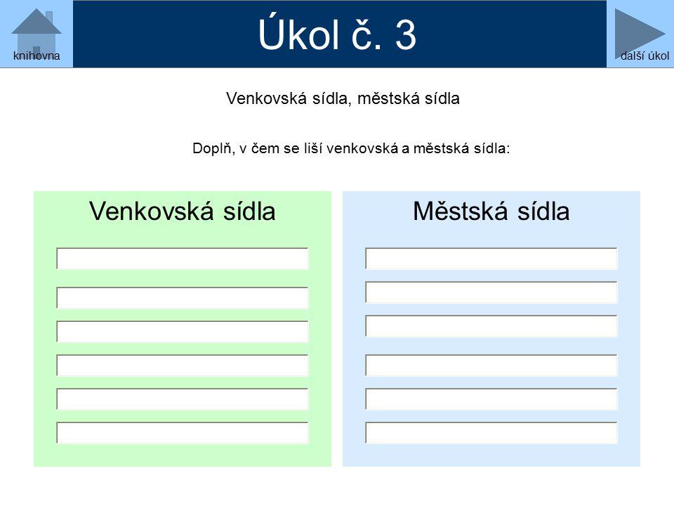 Venkovská sídlaMěstská sídla Úkol č.