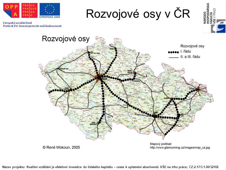 Rozvojové osy v ČR Název projektu: Kvalitní vzdělání je efektivní investice do lidského kapitálu – cesta k uplatnění absolventů VŠE na trhu práce; CZ.