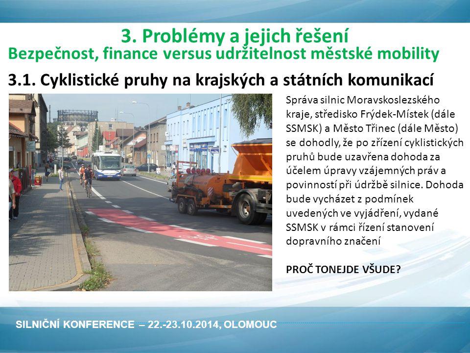Bezpečnost, finance versus udržitelnost městské mobility 3.1.