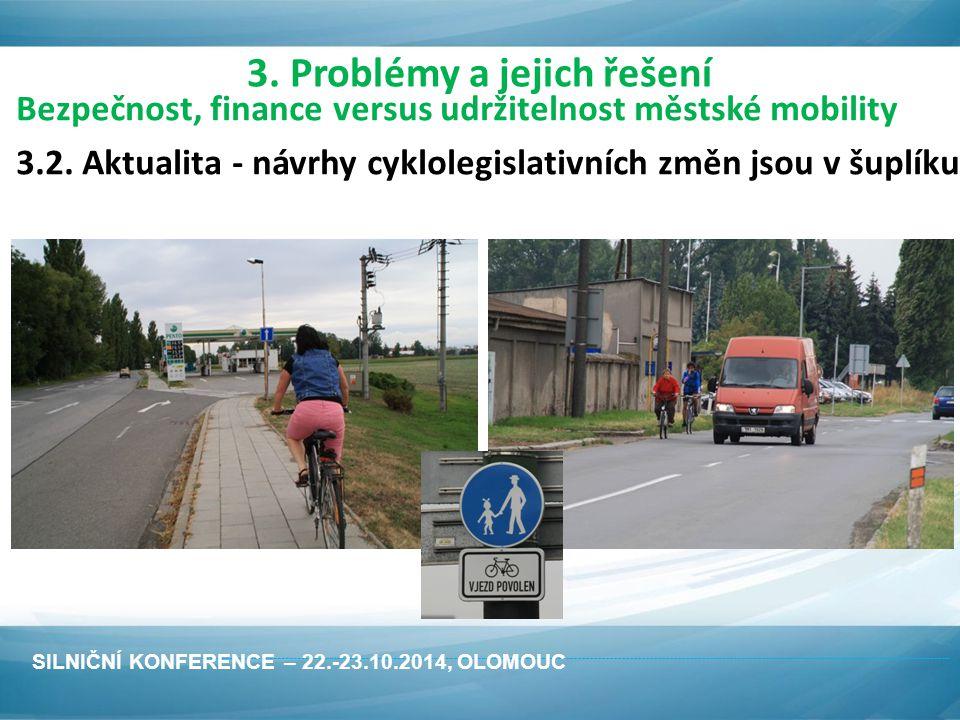 Bezpečnost, finance versus udržitelnost městské mobility 3.2.