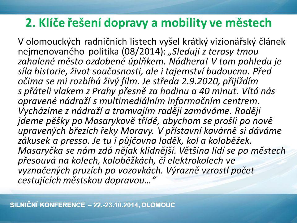 """Závěrem se vraťme k """"Dobré adrese SILNIČNÍ KONFERENCE – 22.-23.10.2014, OLOMOUC"""