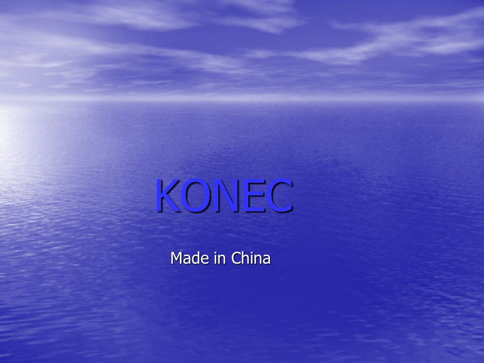 KONEC KONEC Made in China Made in China