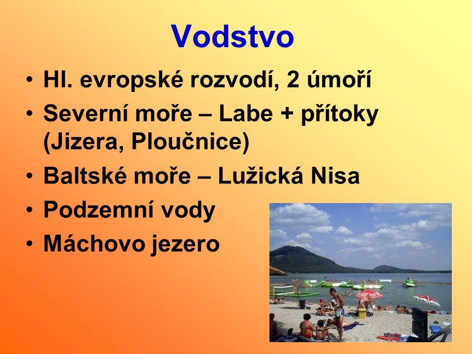Vodstvo Hl. evropské rozvodí, 2 úmoří Severní moře – Labe + přítoky (Jizera, Ploučnice) Baltské moře – Lužická Nisa Podzemní vody Máchovo jezero