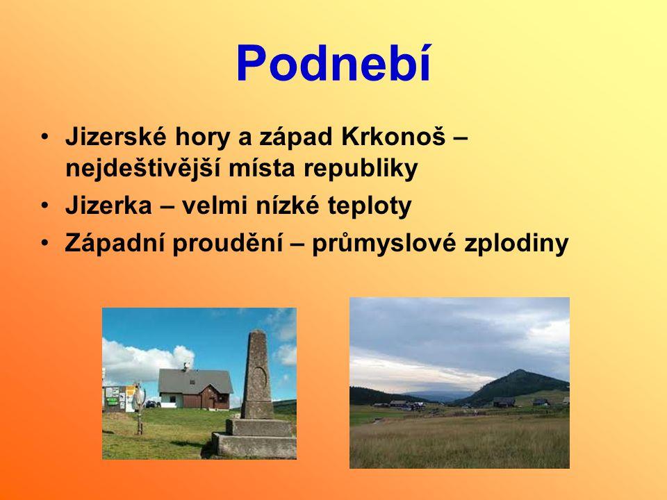 Podnebí Jizerské hory a západ Krkonoš – nejdeštivější místa republiky Jizerka – velmi nízké teploty Západní proudění – průmyslové zplodiny