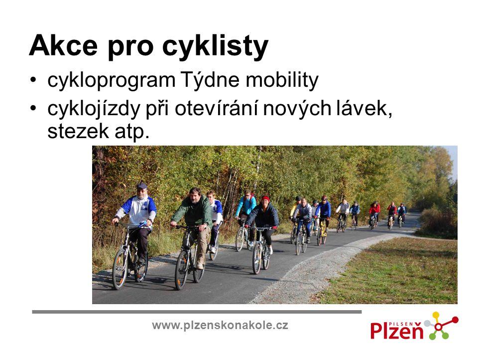 www.plzenskonakole.cz Akce pro cyklisty cykloprogram Týdne mobility cyklojízdy při otevírání nových lávek, stezek atp.
