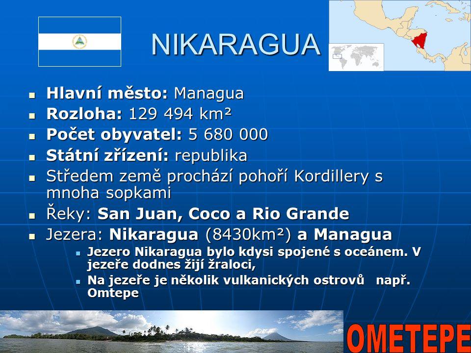 NIKARAGUA Hlavní město: Managua Hlavní město: Managua Rozloha: 129 494 km² Rozloha: 129 494 km² Počet obyvatel: 5 680 000 Počet obyvatel: 5 680 000 St