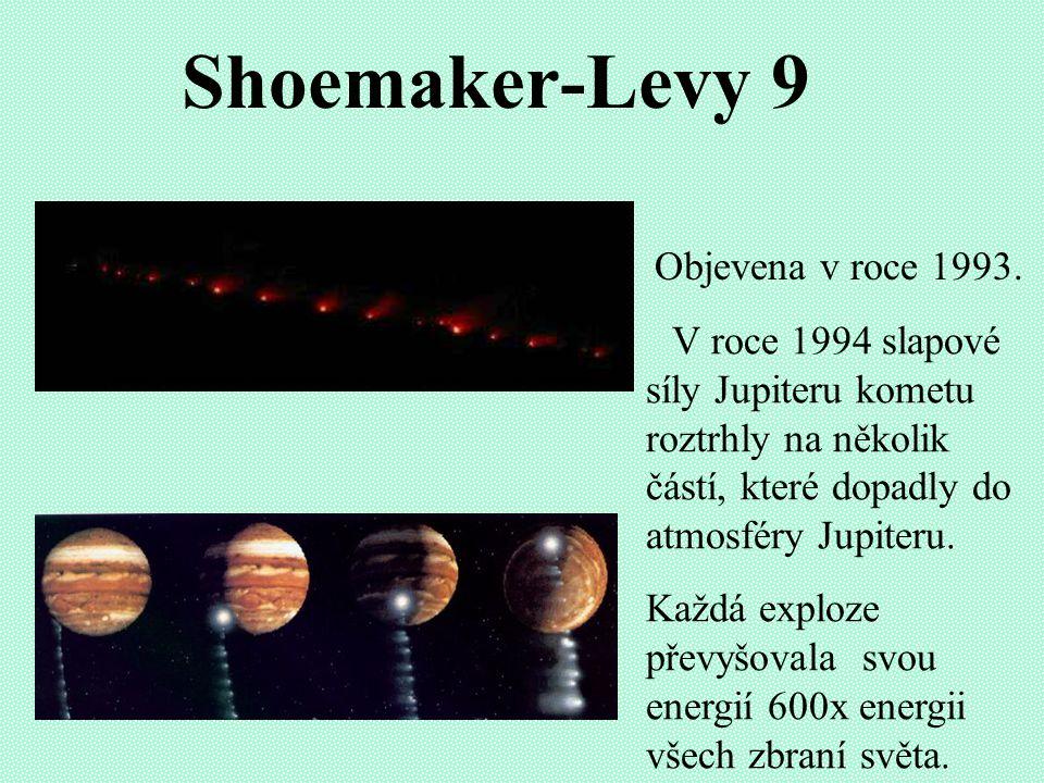 Halleyova kometa Patří mezi periodické komety s periodou oběhu kolem Slunce 76 let.