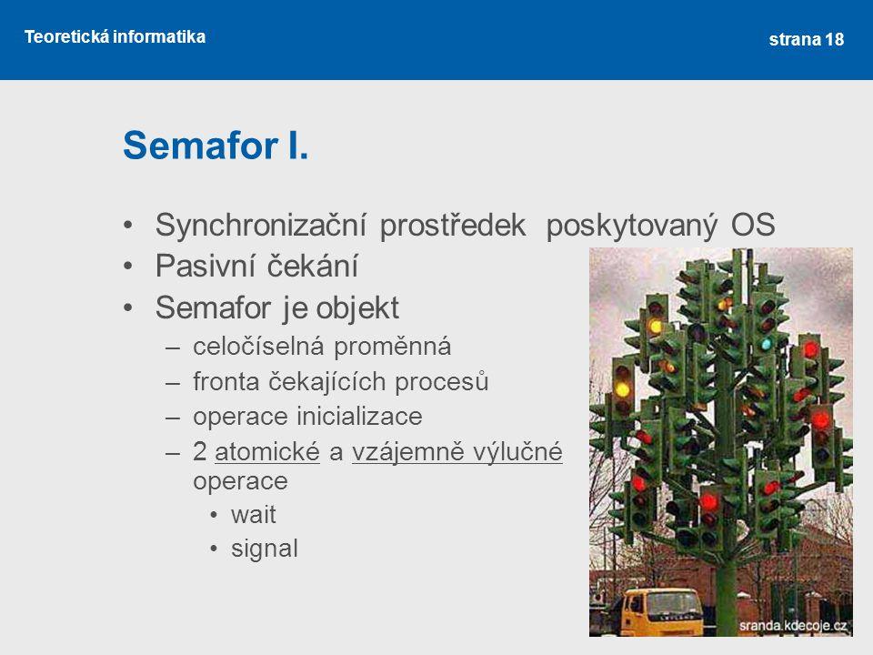 Teoretická informatika Semafor I.