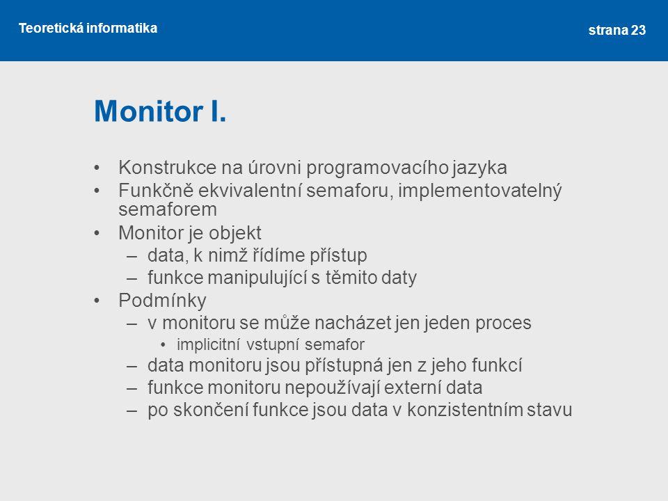 Teoretická informatika Monitor I.