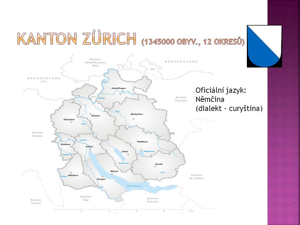 Oficiální jazyk: Němčina (dialekt – curyština)
