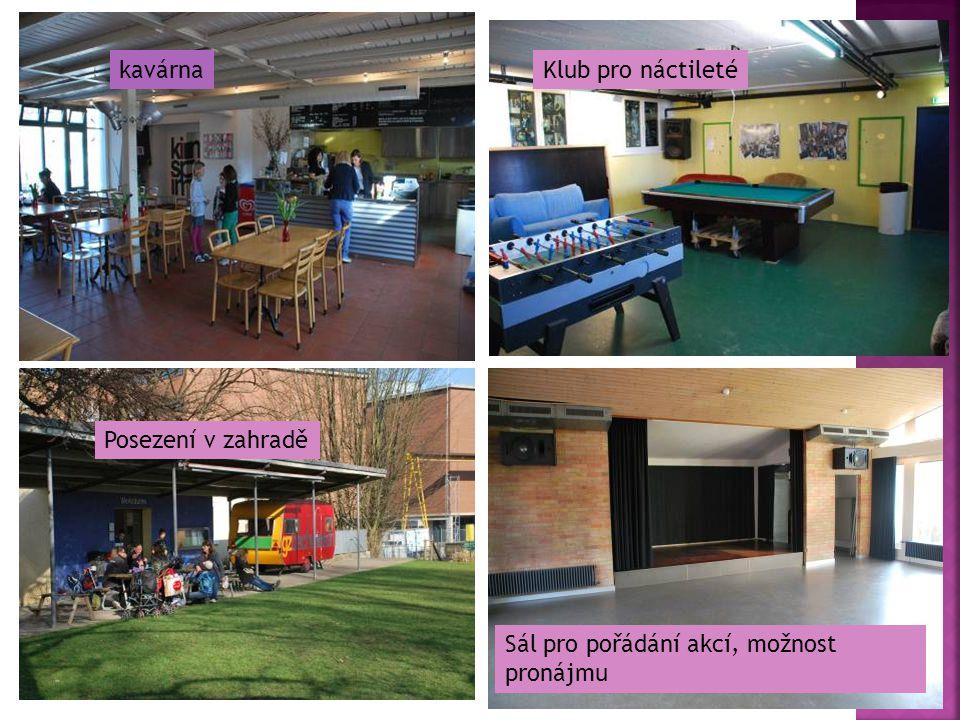 kavárnaKlub pro náctileté Posezení v zahradě Sál pro pořádání akcí, možnost pronájmu
