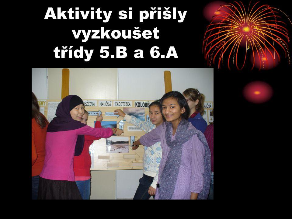 Aktivity si přišly vyzkoušet třídy 5.B a 6.A