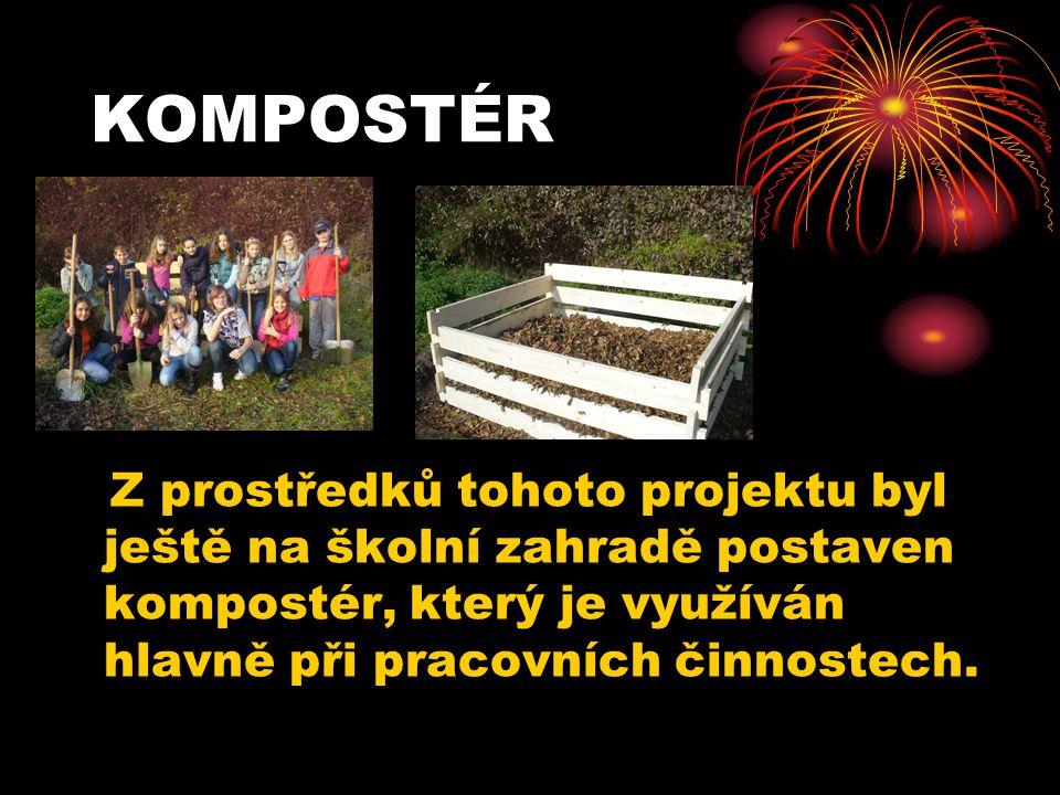 KOMPOSTÉR Z prostředků tohoto projektu byl ještě na školní zahradě postaven kompostér, který je využíván hlavně při pracovních činnostech.