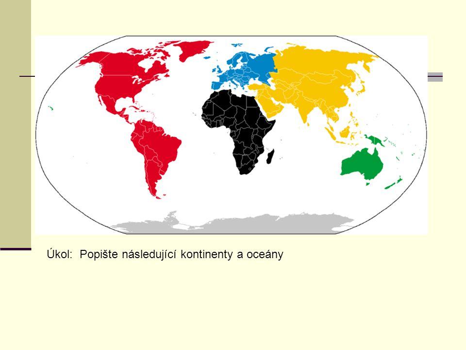 Administrativní uspořádání Úkol: Ve školním atlasu najděte tyto regiony a zakreslete do sešitu.