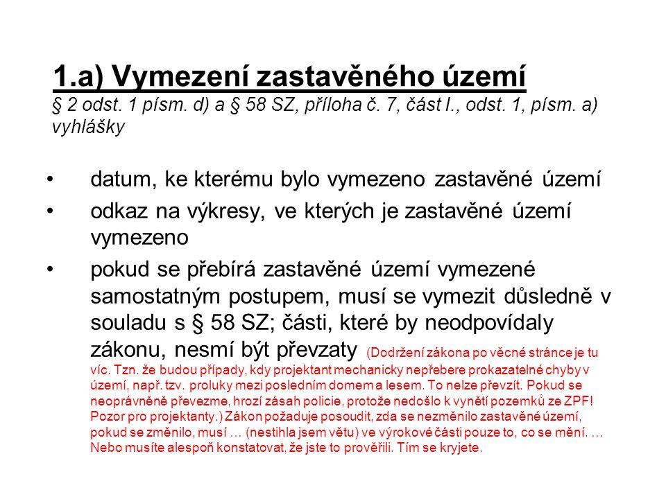 Poznámka Uvedené členění textové části respektuje přílohu č.