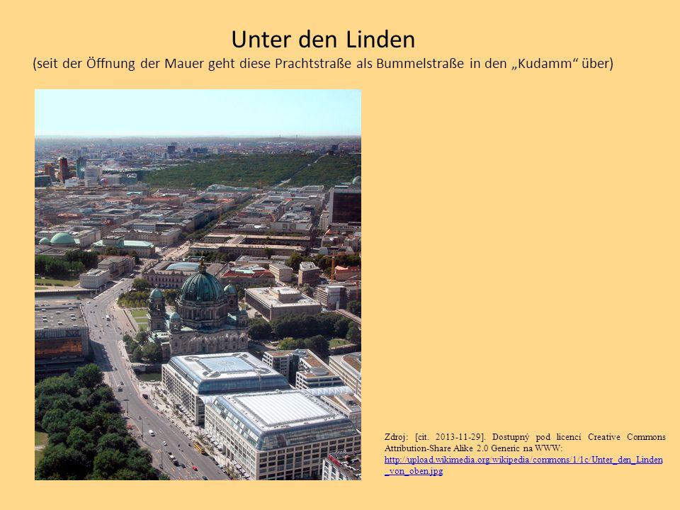 """Unter den Linden (seit der Öffnung der Mauer geht diese Prachtstraße als Bummelstraße in den """"Kudamm"""" über) Zdroj: [cit. 2013-11-29]. Dostupný pod lic"""