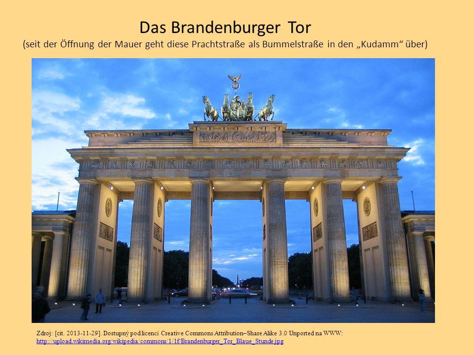 """Das Brandenburger Tor (seit der Öffnung der Mauer geht diese Prachtstraße als Bummelstraße in den """"Kudamm"""" über) Zdroj: [cit. 2013-11-29]. Dostupný po"""