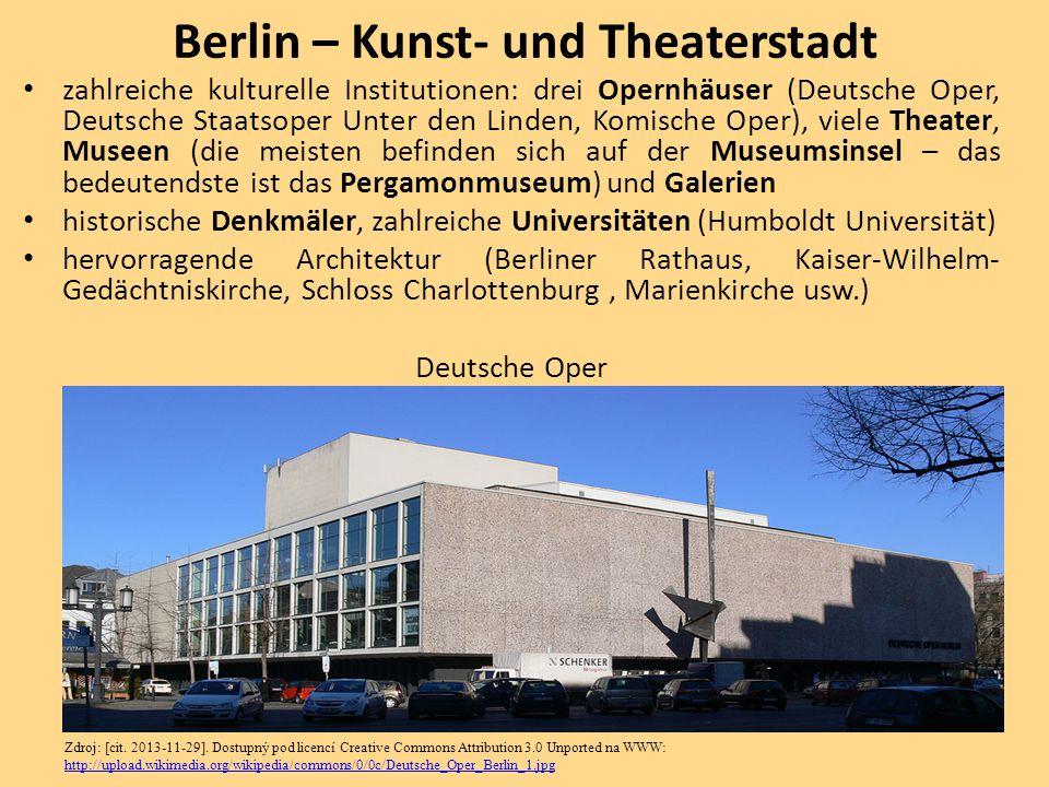 zahlreiche kulturelle Institutionen: drei Opernhäuser (Deutsche Oper, Deutsche Staatsoper Unter den Linden, Komische Oper), viele Theater, Museen (die