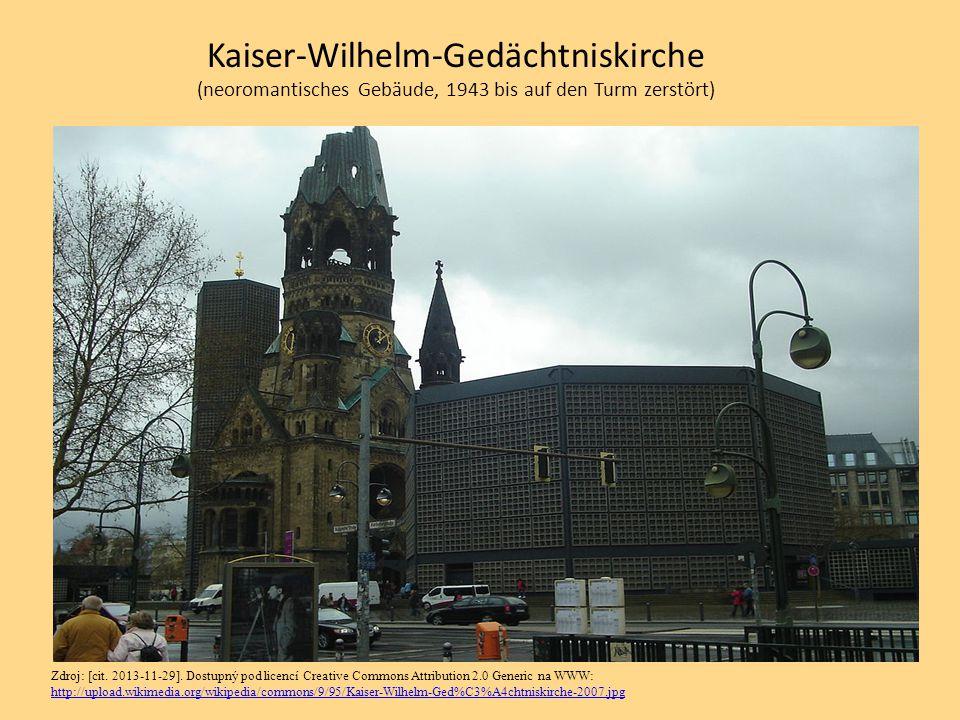 Kaiser-Wilhelm-Gedächtniskirche (neoromantisches Gebäude, 1943 bis auf den Turm zerstört) Zdroj: [cit. 2013-11-29]. Dostupný pod licencí Creative Comm